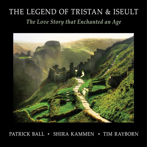 The Legend of Tristan and Iseult | Patrick Ball