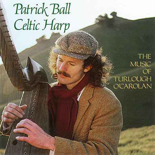 CD The Music of Turlough O'Carolan | Patrck Ball