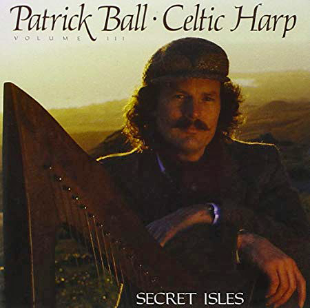 Celtic Harp III - Secret Isles | Patrick Ball